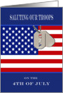 4th of July - Saluting Our Troups - American Flag & Dog Tags card