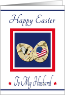 Happy Easter Husband - Camo Eggs with Eagle & Patriotic Heart card