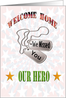 Military Welcome Home We Missed You - Dog Tags & Stars card