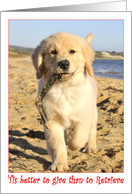 'Tis better to give than to Retrieve - Golden Retriever card