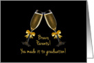 Bravo Parents-You made it to graduation! Congratulations Celebrate card