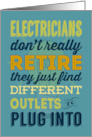 Electricians Don't Really Retire, Humor, Retirement Card