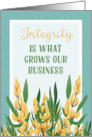 Integrity Is What Grows Our Business, Honesty, Reliability card