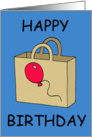 Happy Birthday from one old bag, humor card. card