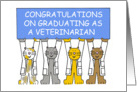 Congratulations on graduating as a veterianarian. card