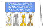 Congratulations on graduating as a chiropractor. card