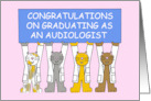 Audiologist Graduate Congratulations, with cats. card