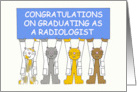 Congratulations on graduating as an radiologist. card
