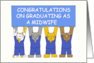 Congratulations on graduating as a midwife. card