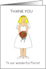 Thank you to a wonderful florist on our wedding day. card