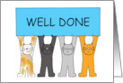 Well Done, congratulations from cartoon cats . card