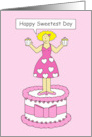 Happy Sweetest Day lady on a cake holding pink cupcakes, I love you. card