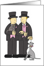 Gay wedding, two grooms, with their cat and dog card