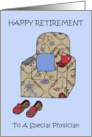 Physician retirement fun armchair and slippers. card