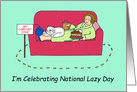 National Lazy Day August 10th. card