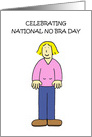 National No Bra Day October 13th. card