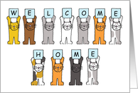 Cats holding up letters that say 'Welcome Home' from the cat. card