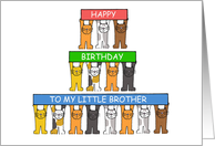 Happy Birthday to my Little Brother Cartoon Cats. card