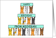 Cats Happy Birthday from Michigan. card