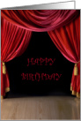 Happy Birthday Teenage Drama Queen Red Velvet Stage Curtains card