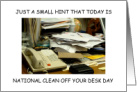 National Clean Off Your Desk Day January card