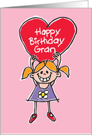 Happy Birthday Gran. Granddaugthter holding a big red heart aloft. card
