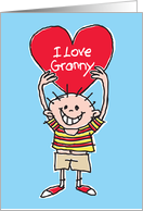 I Love Granny birthday card. Happy Grandson holding a big red heart. card