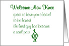 Welcome New Knee, A Funny Knee Replacement Recovery Poem card