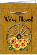 Sunflower We've Moved Announcement- Wagon Wheel & Sunflowers card