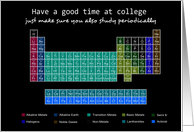 Good luck at college - Chemistry periodic table humor card