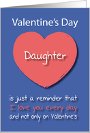 Daughter I love you Every Day Pink Heart Valentine's Day card