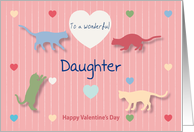 Cats Colored Hearts Wonderful Daughter Valentine's Day card