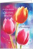 Birthday, Sister-in-Law, 3 Vibrant Tulips on Water-Color Background card