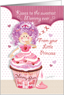 Birthday for Mommy From Daughter - Princess Cupcake Blowing Kisses card