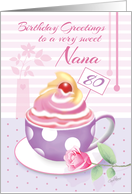 Nana, 80th Birthday - Lilac Cup of Cupcake card