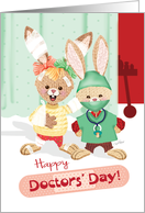 Doctors' Day - Bunny in Bandages & Bunny in Scrubs card