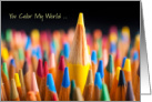 You Color My World Beautiful/Colored Pencils card