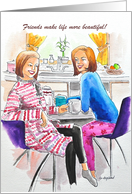 Friendship Day, Girls having a conversation over a cup of coffee. card