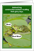 Retired Frog Construction Workers Funny Retirement Card