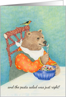 Bear Eating Pasta Salad Just Right Birthday Card