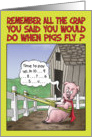 Birthday Humor, When Pigs Fly card