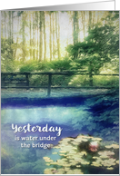 Yesterday is Water under the Bridge, 12 Steps, Addiction Recovery card