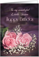 For little sister, Happy birthday with roses card