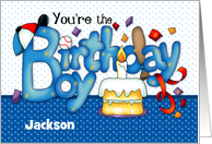 You're the Birthday Boy card