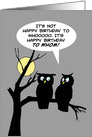 Humorous Birthday Card with Two Owls on a Tree Branch At Night card