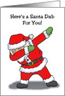 Christmas Card With Santa In A Dabbing Dance Pose card