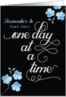 Sympathy, Take This One Day at a Time card
