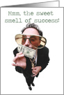 The Sweet Smell of Success Congratulations Card