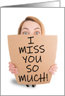 Miss You Woman Holding Sign Coronavirus Pandemic Humor card