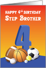 Step Brother 4th Birthday Sports Balls card